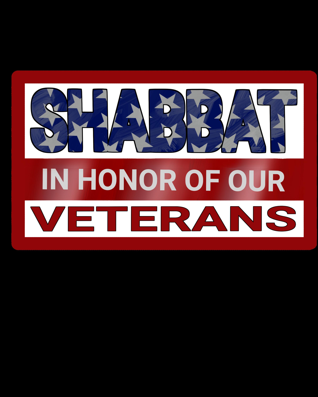Shabbat in Honor of Our Veterans